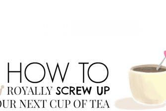 TEA; 3 ways to screw it up