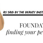 BEAUTY: Foundation Perfection {Part 4}