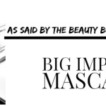BEAUTY: Mascara with big impact