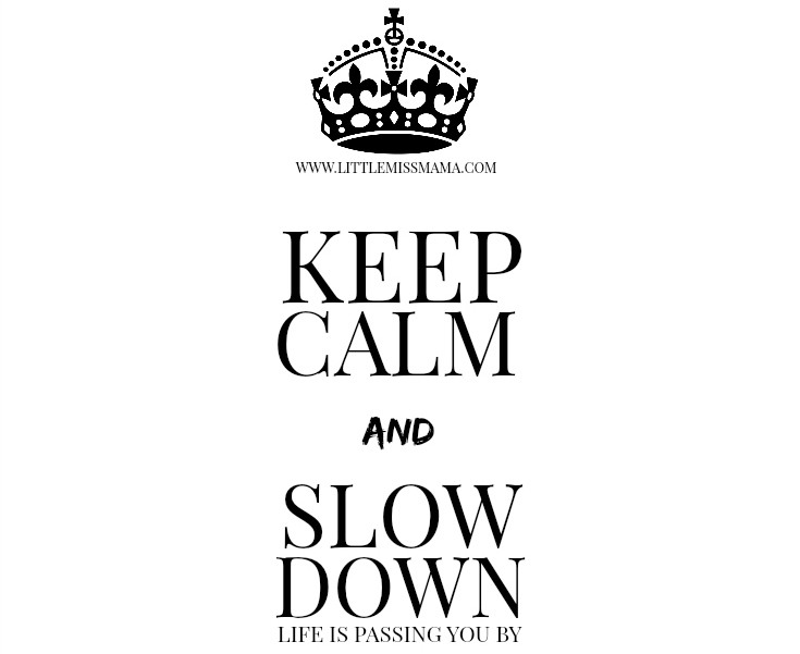 KeepCalmSlowDown