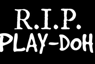 RIP Playdoh?