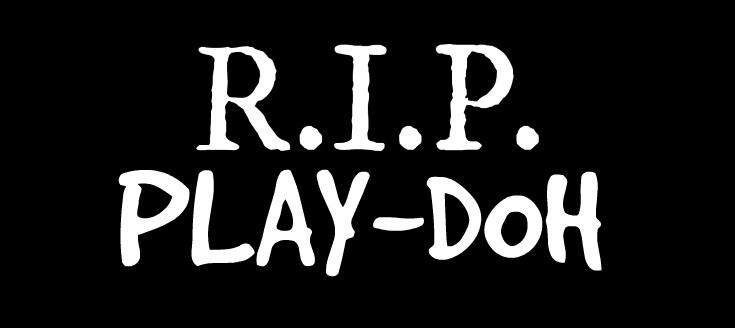 RIPPlaydoh2