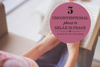 PARENTING: 5 Unconventional Places To Relax In Peace