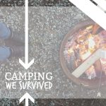 We Went Camping, And Survived {vlog}