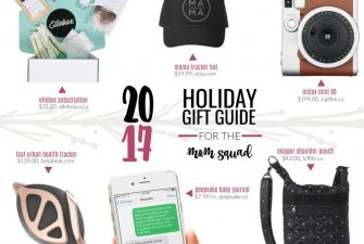 2017 Gift Guide: For your Mom Squad