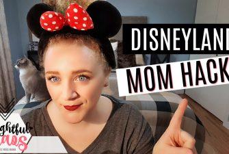 The Best Disneyland Mom Hacks